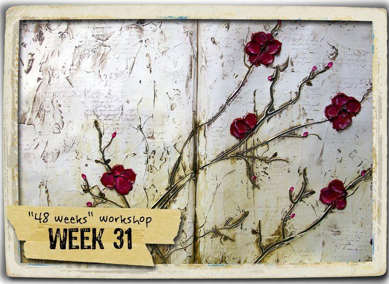 Week 31 + frame