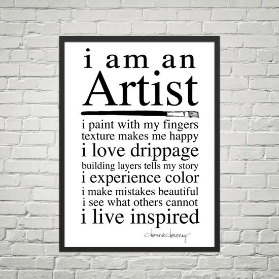 I am an artist poster framed